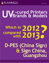 UV-cured printers in 2012 and 2013, D-PES and Sign China