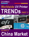 UV-cured printers in Chinese export brands TRENDs 2012 as introduction for 2013 PART 3
