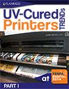 FESPA 2014 UV Cured Printer Trends FLAAR Reports Part I