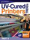 FESPA 2014 UV Cured Printer Trends FLAAR Reports Part II