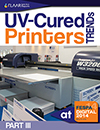 FESPA 2014 UV Cured Printer Trends FLAAR Reports Part III